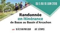 ITINERANCE BAZAS / BASSIN D'ARCACHON